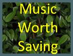 Music worth saving project